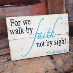 Religious Wall Decor Wood Sign, Faith, Corinthians Scripture, Distressed White, Country Primitive Rustic, Hand Painted, Home Decor,