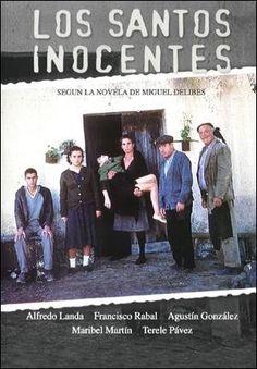 Película. Los santos inocentes. Mario Camus. 1984.