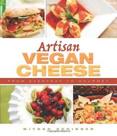Artisan Vegan Cheese by Miyoko Schinner, http://www.amazon.com/dp/1570672830/ref=cm_sw_r_pi_dp_veFNrb1GY3595