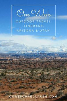 Outdoor Travel Itinerary: Arizona and Utah--includes stops in Arches National Park, Grand Canyon National Park, Zion National Park, Bryce Canyon National Park, and more! Perfect for people ready to hike.