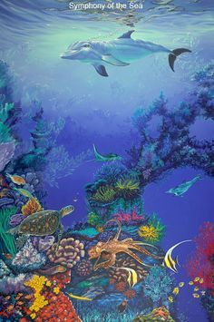 Symphony of the Sea by Belinda Leigh ~ dolphin turtle octopus coral reef tropical fish under sea art