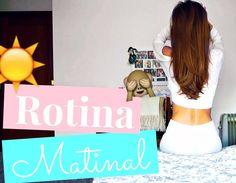 A minha Rotina Matinal | Ana Cunha