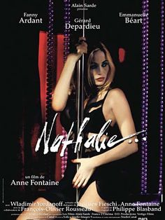 """Nathalie, the original sexy french film that """"Chloe"""" was spun from. Love both Fanny Ardent and Emmanuelle Beart in this."""