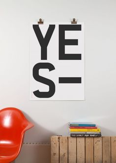 YES is Build's sec­ond on-demand print poster. Design by Michael C. Place.