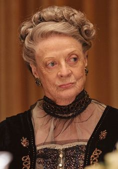 """Lady Grantham, the Dowager Countess:  """"I'm a woman, Mary. I can be as contrary as I choose."""""""