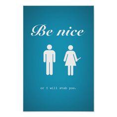Be nice poster (subtle version)