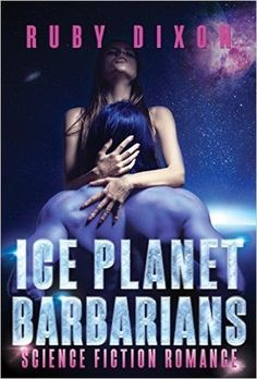 4 stars 4 flames, insta-love, aliens Ice Planet Barbarians by Ruby Dixon: Review https://thebookdisciple.bookblog.io/ice-planet-barbarians-ruby-dixon-review/