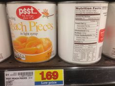 Peach pieces in light syrup, 29 oz, from Psst at Kroger.  7 Servings. Per Serving. Fat 0g. Sugars 13g.