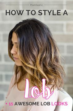 How to style a lob ... plus 15 lob looks we love!