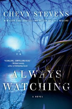"Love this author. Can't wait for this one to come out. Check out her previous books, ""Still Missing"" and ""Always Watching""."