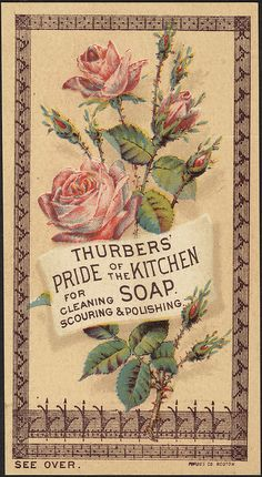 Thurbers' Pride of The Kitchen Soap For Cleaning Scouring Polishing From: Aphrodite Vintage, please visit Vintage Labels, Vintage Ephemera, Vintage Cards, Vintage Paper, Vintage Postcards, Images Vintage, Vintage Pictures, Shabby Chic, Vintage Advertisements