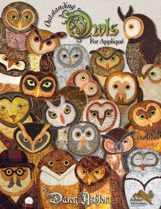 Quilt Book — Outstanding Owls — Applique Quilting Pattern Book — Owl Quilts for Applique by Hand or Fusible — Owl Patterns – 2019 - Wool Diy Owl Applique, Wool Applique Patterns, Owl Patterns, Machine Applique, Quilt Patterns, Machine Embroidery, Owl Quilt Pattern, Wool Applique Quilts, Embroidery Designs
