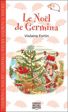Le Noël de Germina  Violaine Fortin, illustré par Jean-Pierre Beaulieu, Michel Quintin (coll. Saute-Mouton), 48 pages