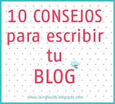 la inglesita: 10 consejos para escribir un blog (1)