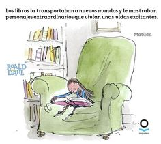 Matilda Roald Dahl, Roald Dahl Quotes, Quentin Blake, Favorite Pastime, Childrens Books, Clip Art, Comics, Reading, Artist