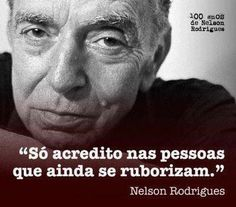 Nelson Rodrigues♥
