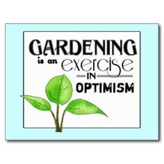 gardening quotes -- Curated by: Blue Valley Aquatic Landscapes | 300 sigalet road Lumby BC v0e 2g6 | 250-547-2525