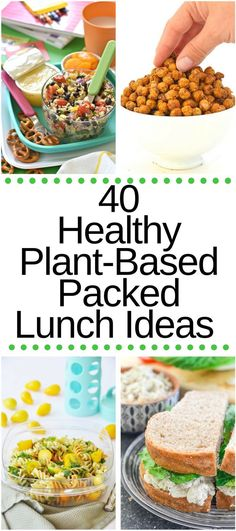 40 Healthy Plant-Based Lunch Box Ideas for awesome packed lunches! Love these vegetarian-vegan recipes!