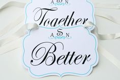 Better Together Chair Signs  Wedding Chair by PetiteFlowersStudio, $22.00