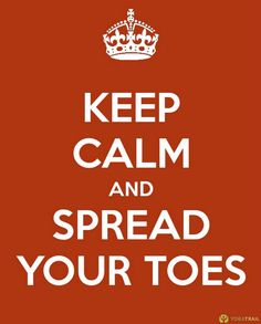 spread your toes...