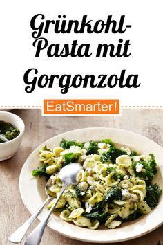 Grünkohl-Orecchiette mit Gorgonzola - smarter - Kalorien: 530 kcal - Zeit: 30 Min. | eatsmarter.de Kale, Vegetarian Recipes, Meat, Superfood, Clean Eating, Vegetarian Cabbage Recipes, Kale Recipes, Chef Recipes, Best Pasta Recipes
