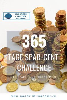 365 Tage Spar-Cent Challenge - Finance tips, saving money, budgeting planner Money Plan, Money Tips, Money Saving Tips, Envelope Budget System, Cash Envelope System, The Time Is Now, Finanz App, Budget Envelopes, Diy Crafts To Do
