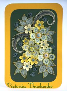 Quilled greeting Card - Love quilling card - Birthday quilling card - With stylized flowers in dark spring green and yellow colors
