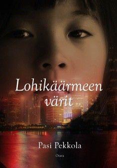 SUOSITTELEN: Lohikäärmeen värit, Pasi Pekkola.Kun Xiaolong saapui Suomeen 1980-luvulla, vastassa olivat pimeys ja hiljaisuus. Uusi kotimaa tarjosi turvan, mutta edes oman pienen pojan onni ei voinut hyvittää menneisyyden valheita ja valintoja.  Traaginen rakkaustarina vie keskelle Kiinan väkivaltaista kulttuurivallankumousta. Maahan jossa pärjää vain raa'alla selviytymisvaistolla.