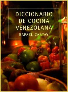 Venezuela Gastronómica!