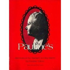 Pauline's - a book about Pauline Tabor, a madam that ran a brothel in Bowling Green, Kentucky many years ago. True story.