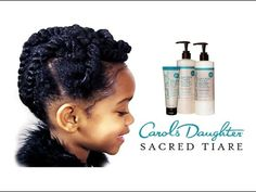 NATURAL KIDS | Taylor's Updo with Carol's Daughter Sacred Tiare Collection - YouTube