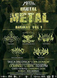 """Cresta Metálica Producciones » Cultura Metal Nacional Producciones presenta: """"Brutal Metal Barinas Vol. 1"""" // 12 Abril 2015"""