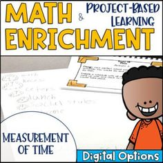 Math Enrichment and Project Based Learning for Measurement of Time