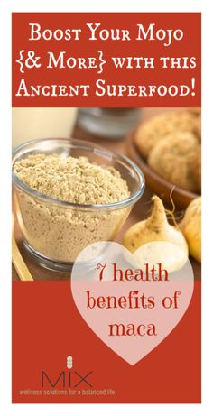 7 Health Benefits of Maca: Boost Your Mojo (& More) with this Ancient Superfood!! | www.mixwellness.com