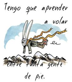 Macanudo, Luis Alberto Spinetta Lyric Drawings, Parallel Lives, Spanish Quotes, Quote Posters, Music Love, Music Quotes, Beautiful Words, Great Quotes, Rock And Roll