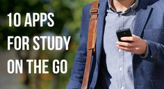 Make the most of your study on the go time by using the device in your pocket… and these 10 apps!