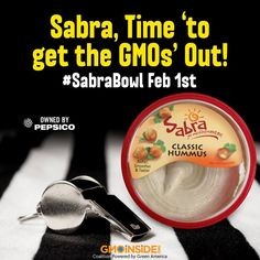 Over 13,000 GMO Insiders signed a petition urging PepsiCo's Sabra to go non-GMO! http://gmoinside.org/ahead-super-bowl-xlix-gmo-inside-urges-sabra-official-hummus-nfl-pass-gmos/ Have you signed? Take action: http://gmoinside.org/sabra/ #GMOSabra #sabrabowl