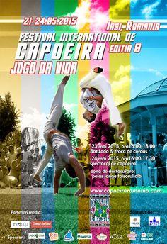 JOGO DA VIDA # 8. Festival Internaţional de Capoeira la Iaşi