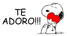 Te Adoro!!!