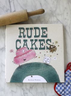 Buy Rude Cakes by Rowboat Watkins at Mighty Ape NZ. Who knew that cakes were so rude? In this book a very rude cake-who never says please or thank you or listens to its parents-gets its comeuppance. Great Books, New Books, Books To Read, Book Of Life, The Book, Daisy Petals, Daisy Girl Scouts, Thing 1, Happy Reading