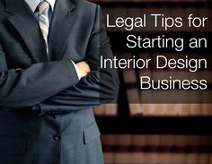 Legal Tips For An Interior Design Business