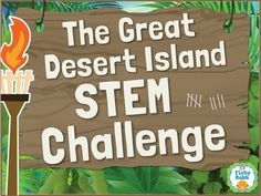 STEM - STEM activities are an incredible way to engage students in science and math. The Great Desert Island STEM Challenge makes it even more exciting!