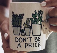 DON\'T BE A PRICK CACTUS MUG