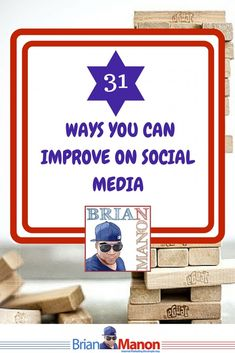 Have you ever stopped to think how you can improve on Social Media? In this article we have compiled 31 ways we all can improve on social media with a little ...... http://brianmanon.com/31-ways-improve-social-media/