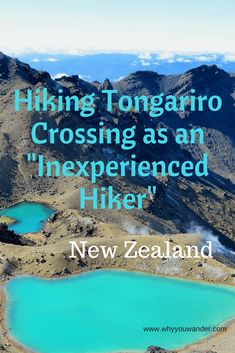 Tongariro Crossing as an Inexperienced Hiker   Why You Wander