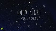 At the end of the day, after all of the responsibilities & ensuing chaos, you can send your friends Good Night messages. These messages would be perfect for them.