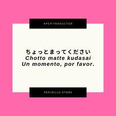 ちょっとまってください Chotto matte kudasai Un momento, por favor. Japanese Phrases, Japanese Words, Japanese Course, Japanese Language Learning, Learning Japanese, Chinese Alphabet, Hate School, Study Japanese, Writing Promps