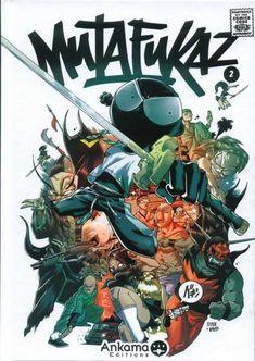 Mutafukaz (tome 2) : troublants trous noirs / Run - 2007
