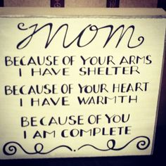 My mother is one of my biggest inspirations. She is always there for me when I need someone. <3