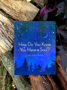 How do you know you have a soul?